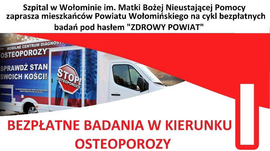 Badania w kierunku osteoporozy dla mieszkańców Powiatu Wołomińskiego