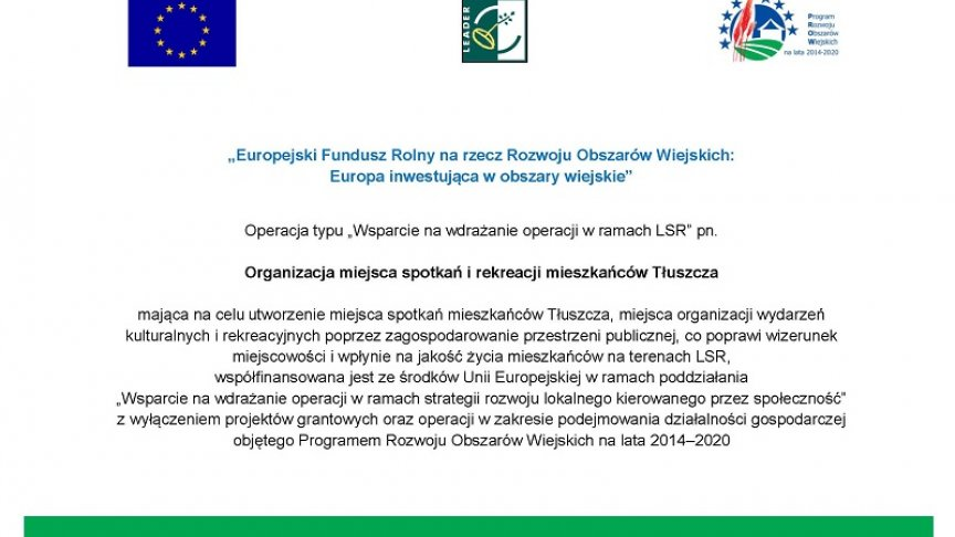 Tablica Organizacja miejsca spotkań i rekreacji mieszkańców Tłuszcza