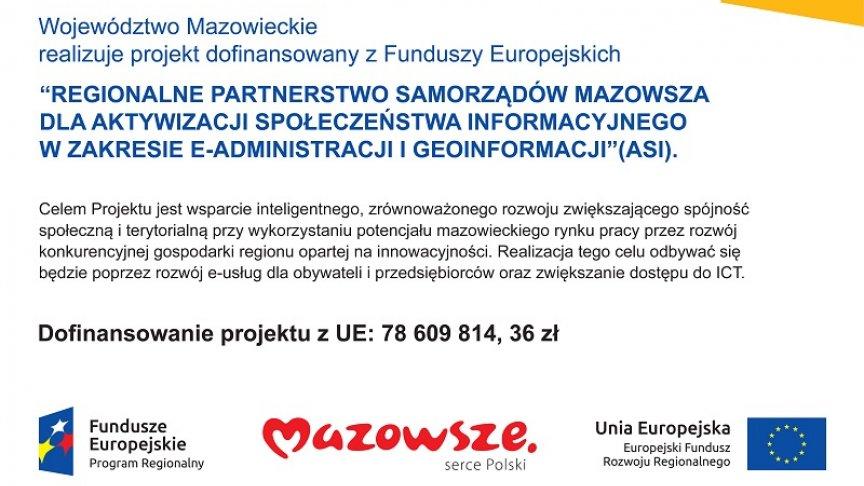 """Tablica Regionalne partnerstwo samorządów Mazowsza dla aktywizacji społeczeństwa informacyjnego w zakresie e-administracji i geoinformacji"""" (Projekt ASI)"""